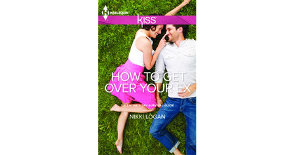 How to get over your ex by nikki logan fandeluxe Ebook collections
