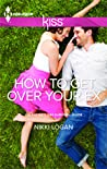How to Get Over Your Ex (Valentine's Day Survival Guide duet)
