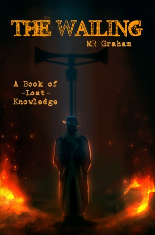 The Wailing  (The Books of Lost Knowledge)