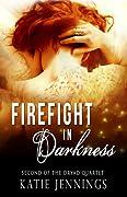 Firefight in Darkness (Dryad Quartet #2)