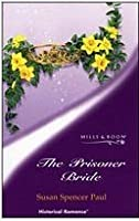 The Prisoner Bride (Baldwin Brides, #6)