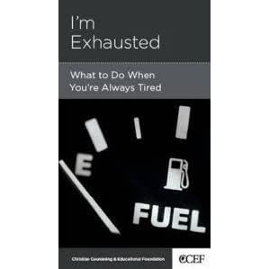 I'm Exhausted: What to Do When You're Always Tired by David