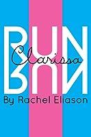Run, Clarissa, Run