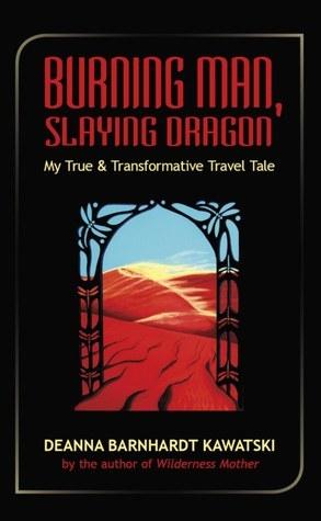 Burning Man, Slaying Dragon