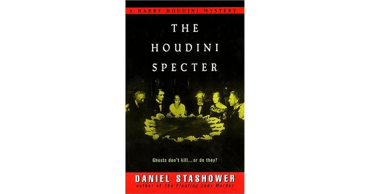 The Houdini Specter By Daniel Stashower