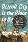 Detroit City Is t...