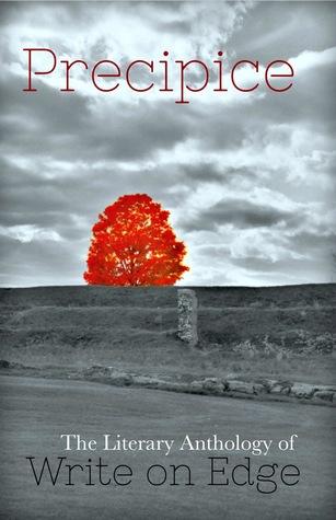 Precipice: The Literary Anthology of Write on Edge (Volume 1)