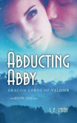 Abducting Abby (Dragon Lords of Valdier, #1)