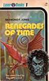 Renegades of Time