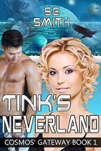 Tink's Neverland (Cosmos' Gateway, #1)