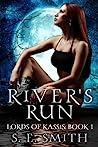 River's Run by S.E. Smith