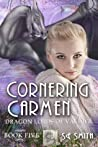 Cornering Carmen (Dragon Lords of Valdier, #5)