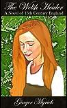 The Welsh Healer: A Novel of 15th Century England