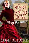 The Heart of a Soiled Dove (Soiled Dove, #1)