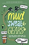 Mud, Sweat & Gears by Ellie Bennett