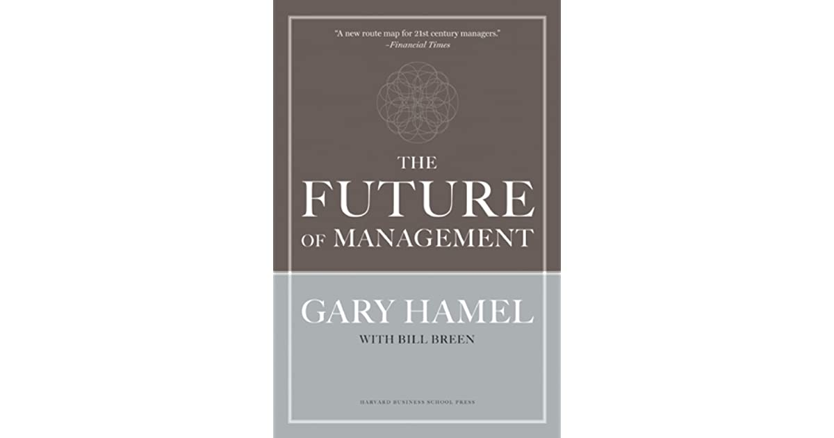 The future of management by gary hamel fandeluxe Gallery