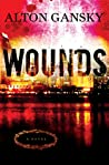 Download ebook Wounds by Alton Gansky