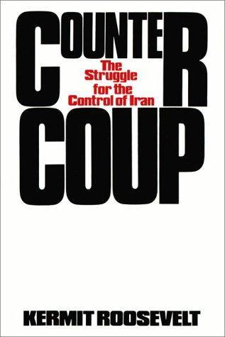 Countercoup: The Struggle for the Control of Iran