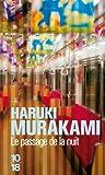 Le passage de la nuit by Haruki Murakami