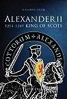 Alexander II, King of Scots 1214 - 1249