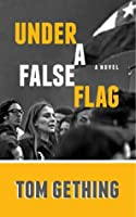 Under a False Flag
