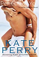Perfect for You (Laurel Heights, #1)
