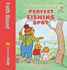 The Berenstain Bears' Perfect Fishing Spot