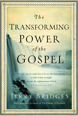 The Transforming Power of the G - Jerry Bridges