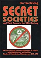 Secret Societies And Their Power In The 20th Century