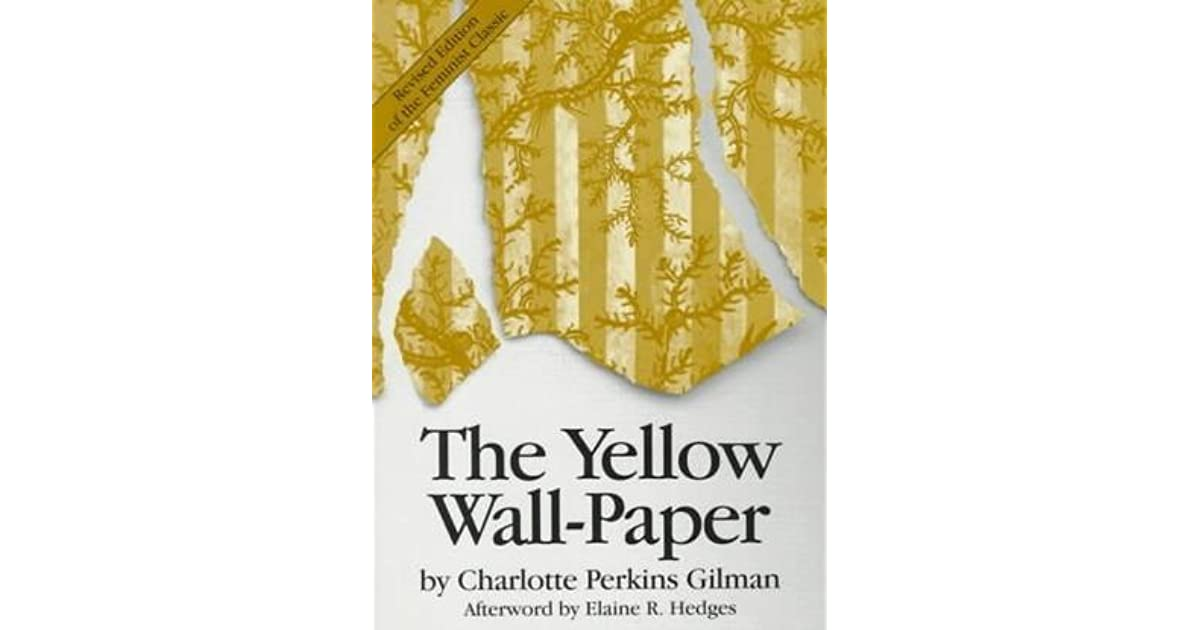 an analysis of a schizophrenic character in charlotte perkins gilmans the yellow wall paper