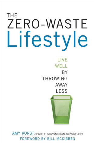 The Zero-Waste Lifestyle by Amy Bowden