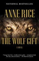 The Wolf Gift (The Wolf Gift Chronicles,#1)