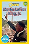 Martin Luther King, Jr. (National Geographic Readers)
