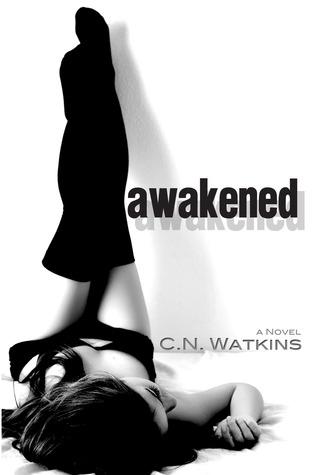 Awakened (Awakened, #1)