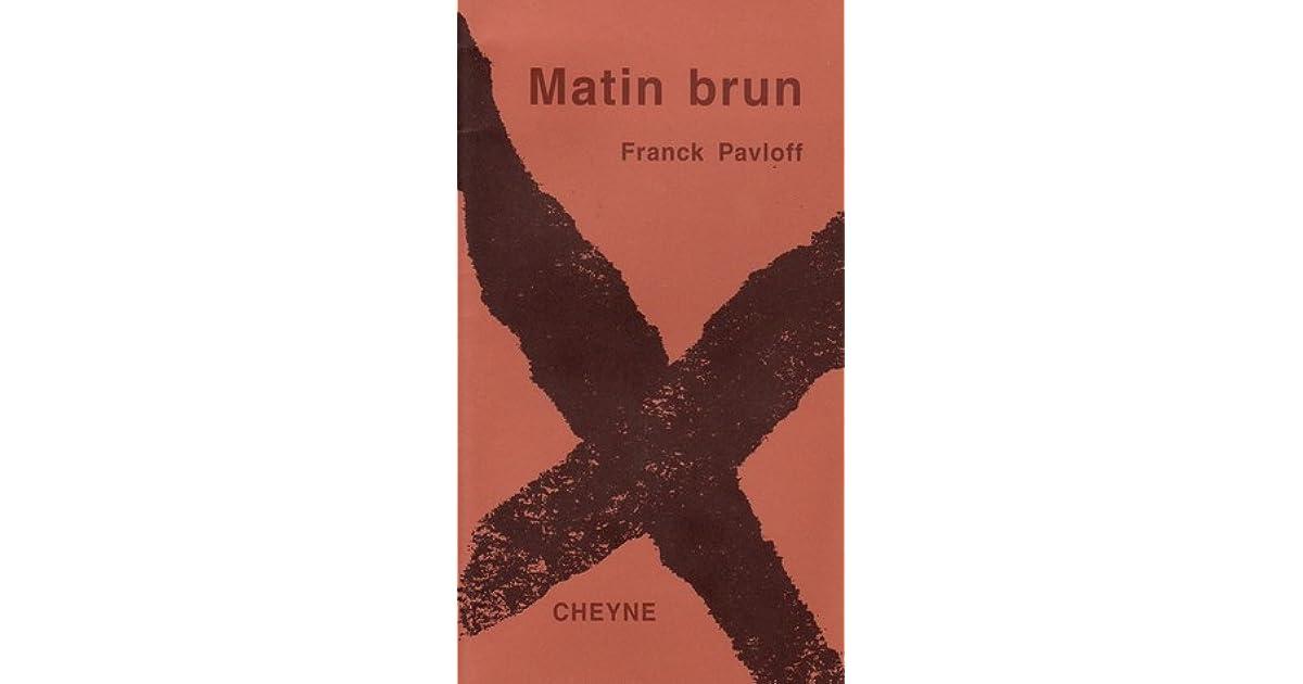Matin Brun by Franck Pavloff