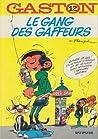 Le Gang des gaffeurs by André Franquin