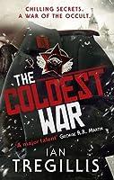 The Coldest War (Milkweed Triptych, #2)