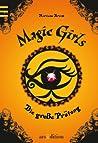Die große Prüfung (Magic Girls, #5)