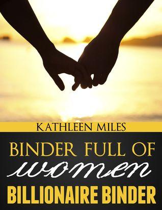 Binder Full of Women (Billionaire Binder Series)