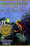 The Secret of Red Gate Farm (Nancy Drew Mystery Stories, #6)