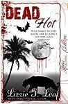 Dead Hot (Dead #5)