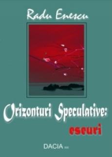 Orizonturi speculative Radu Enescu