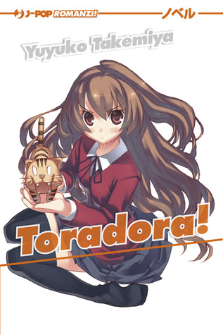 Toradora! vol.1 by Yuyuko Takemiya