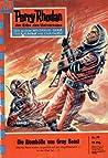 Perry Rhodan 79: Die Atomhölle von Gray Beast (Perry Rhodan - Heftromane, #79)