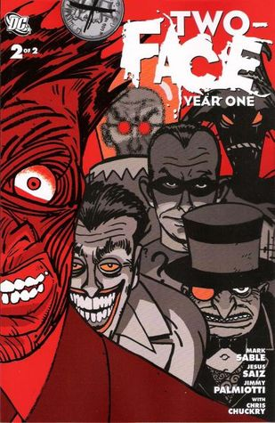 Two-Face Year One Vol. 2