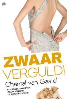 Zwaar verguld! by Chantal van Gastel