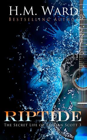 Riptide (The Secret Life of Trystan Scott, #3)