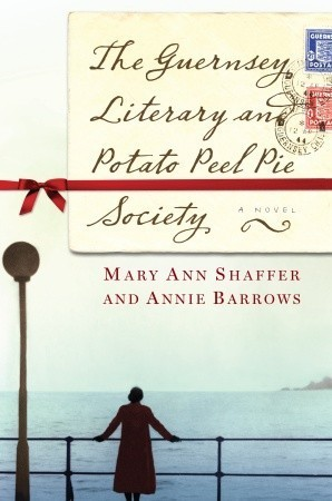 "Book cover of ""The Guernsey Literary and Potato Peel Society"" by Mary Ann Shaffer & Annie Barrows"""