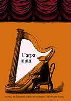 L'arpa muta ovvero Mr Earbrass scrive un romanzo