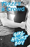 Three's A Crowd (Girl Heart Boy, #3)